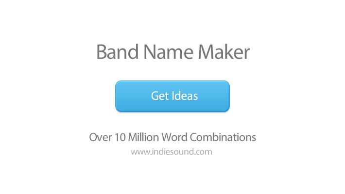 band name maker over 10 million ideas